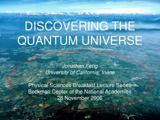 DISCOVERING THE QUANTUM UNIVERSE