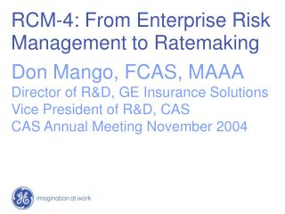 RCM-4: From Enterprise Risk Management to Ratemaking