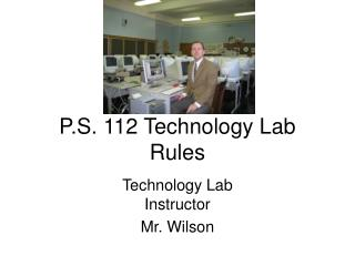 P.S. 112 Technology Lab Rules