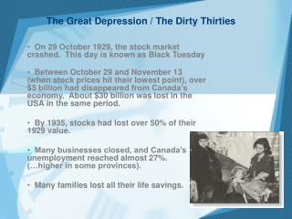 The Great Depression / The Dirty Thirties
