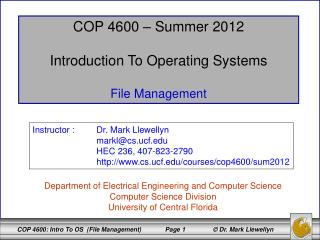 COP 4600 – Summer 2012 Introduction To Operating Systems File Management