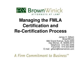 Managing the FMLA Certification and  Re-Certification Process