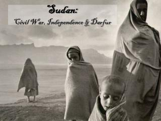 Sudan: Civil War, Independence & Darfur