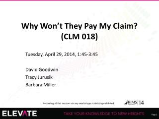 Why Won't They Pay My Claim? (CLM 018)
