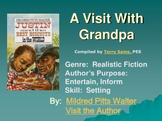 A Visit With Grandpa