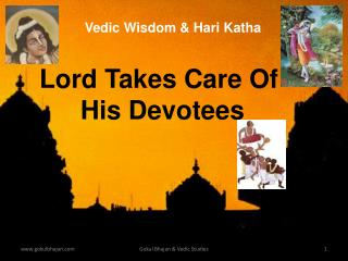 Lord Takes Care Of His Devotees