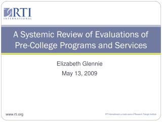 A Systemic Review of Evaluations of Pre-College Programs and Services