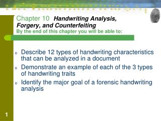 Describe 12 types of handwriting characteristics  	that can be analyzed in a document