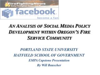 An Analysis of Social Media Policy Development within Oregon's Fire Service Community
