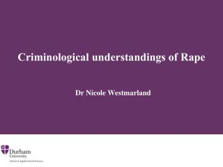 Criminological understandings of Rape