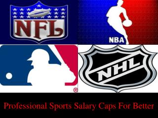 Professional Sports Salary Caps For Better