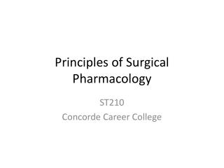 Principles of Surgical Pharmacology