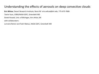 Understanding the effects of aerosols on deep convective clouds
