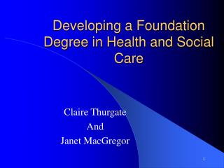 Developing a Foundation Degree in Health and Social Care