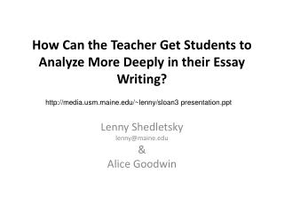 How Can the Teacher Get Students to Analyze More Deeply in their Essay Writing?