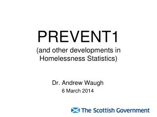 PREVENT1 (and other developments in Homelessness Statistics)