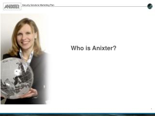 Who is Anixter?