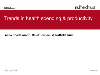 Trends in health spending & productivity