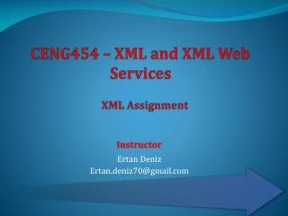 CENG454 – XML and XML Web Services