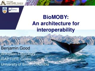 BioMOBY: An architecture for interoperability