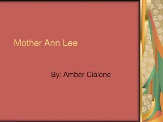 Mother Ann Lee