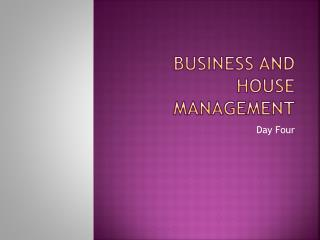 Business and House Management