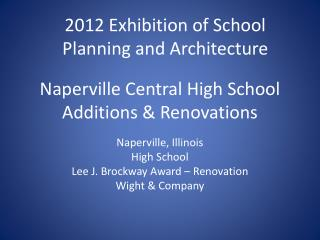 Naperville Central High School Additions & Renovations
