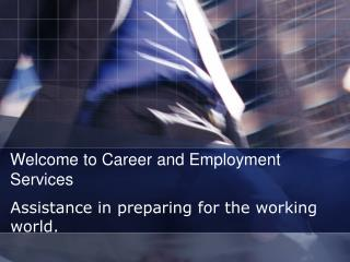 Welcome to Career and Employment Services