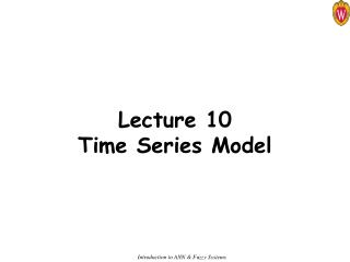 Lecture 10 Time Series Model