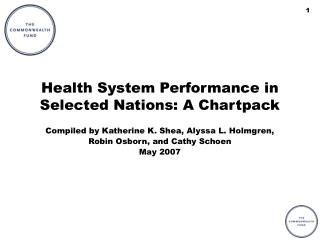 Health System Performance in Selected Nations: A Chartpack
