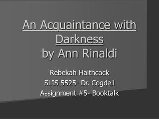 An Acquaintance with Darkness by Ann Rinaldi