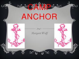 CAMP ANCHOR