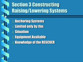 Section 3 Constructing Raising/Lowering Systems