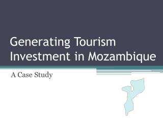 Generating Tourism Investment in Mozambique