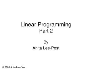 Linear Programming Part 2