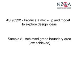 AS 90322 -  Produce a mock-up and model to explore design ideas
