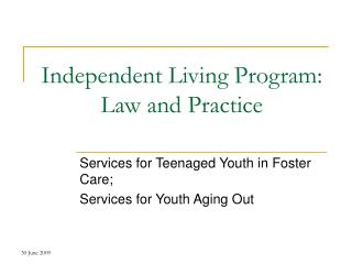 Independent Living Program: Law and Practice