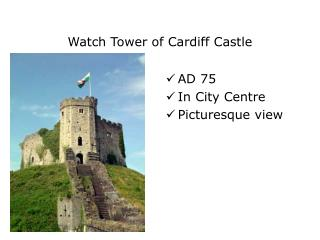 Watch Tower of  Cardiff Castle