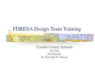 FDRESA Design Team Training