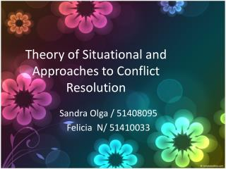 Theory  of  Situational  and  Approaches  to  Conflict Resolution
