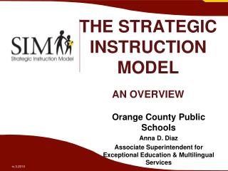 THE STRATEGIC INSTRUCTION MODEL AN OVERVIEW