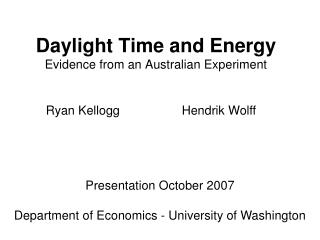 Daylight Time and Energy Evidence from an Australian Experiment