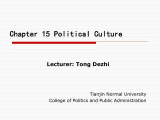 Chapter 15 Political Culture