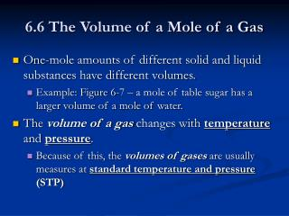 6.6 The Volume of a Mole of a Gas