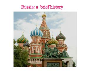 Russia : a  brief history