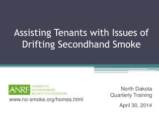 Assisting Tenants with Issues of Drifting Secondhand Smoke