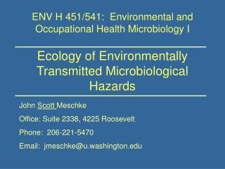 Ecology of Environmentally Transmitted Microbiological Hazards
