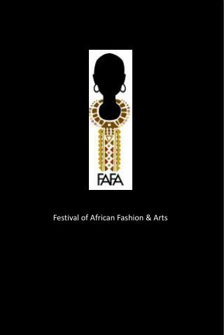 Festival of African Fashion & Arts