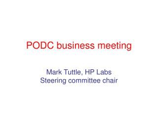 PODC business meeting