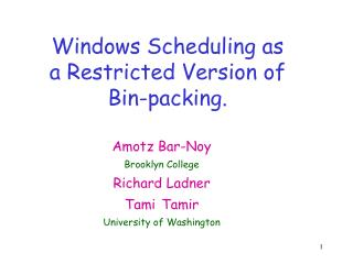 Windows Scheduling as a Restricted Version of Bin-packing.